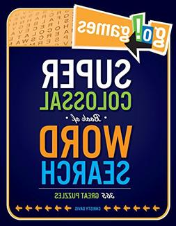 Go!Games Super Colossal Book of Word Search: 365 Great Puzzl