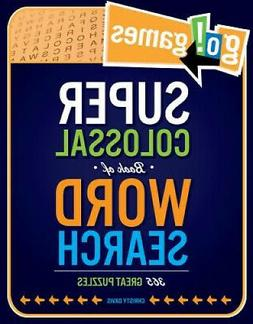 Go!games Super Colossal Book of Word Search : 365 Great Puzz