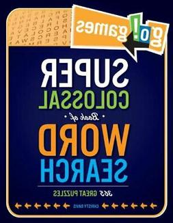 NEW - Go!Games Super Colossal Book of Word Search: 365 Great