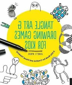 Tangle Art and Drawing Games for Kids: A Silly Book for Crea