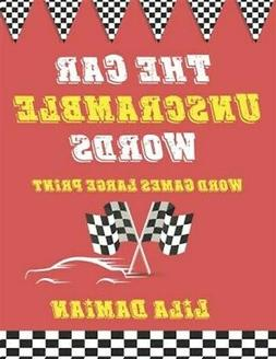 The Car Unscramble Words: Word Games Large Print, Brand New,